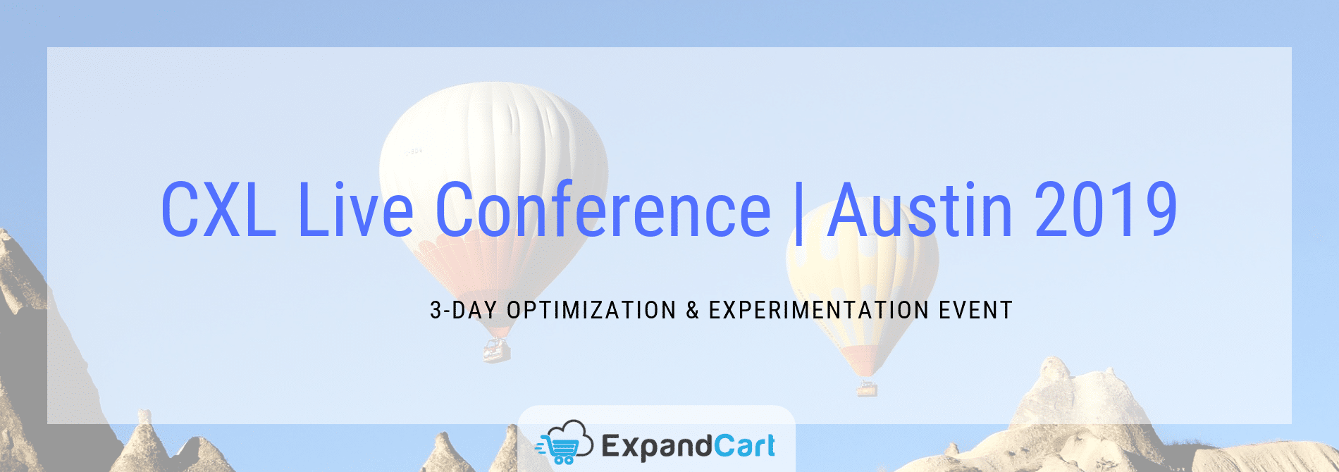 CXL Live Conference | Austin 2019.. 3-Day Optimization & Experimentation Event