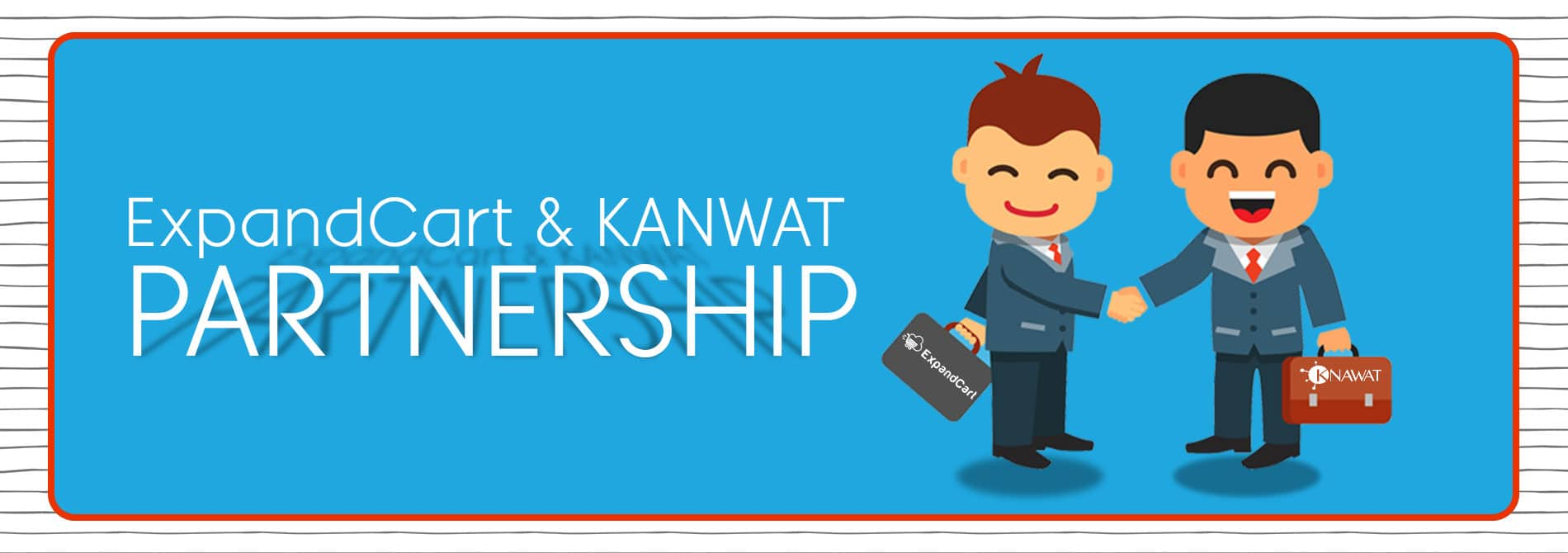 ExpandCart Has Made A Strategic Partnership with Knawat to Empower Drop Shipping in The Region