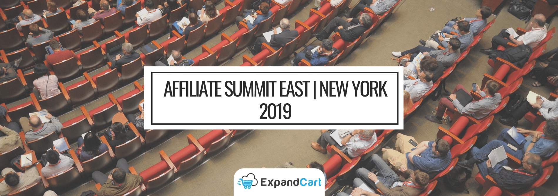 Find the Latest in Affiliate Marketing… Affiliate Summit East | New York 2019