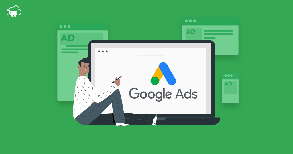 Your Full Guide For All Google Ads Types And Features