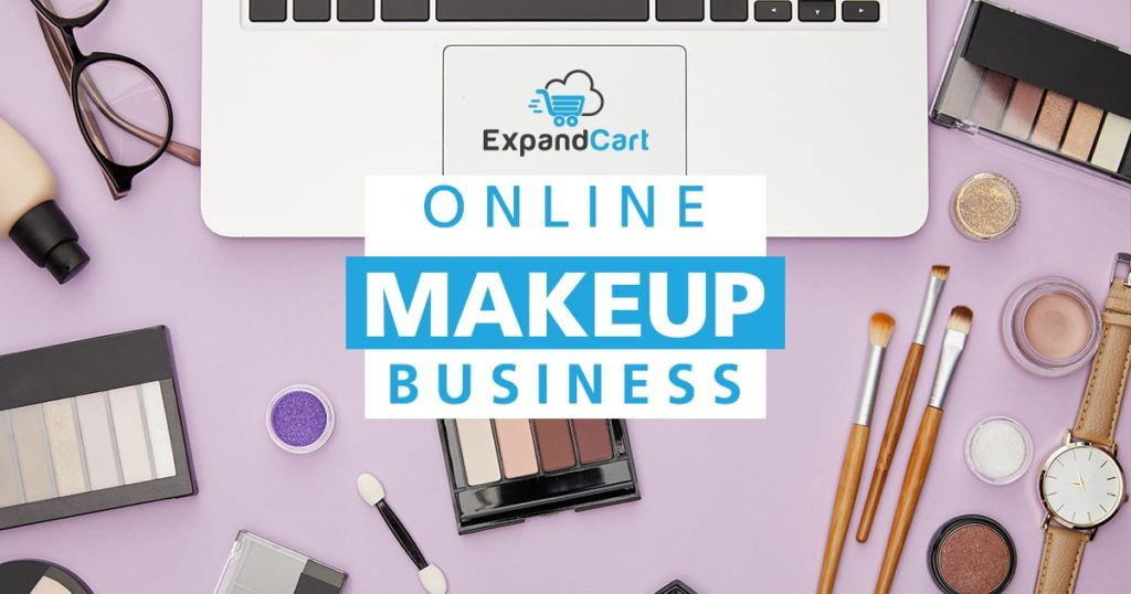 How to Start an Online Makeup Business: Everything You Need to Know