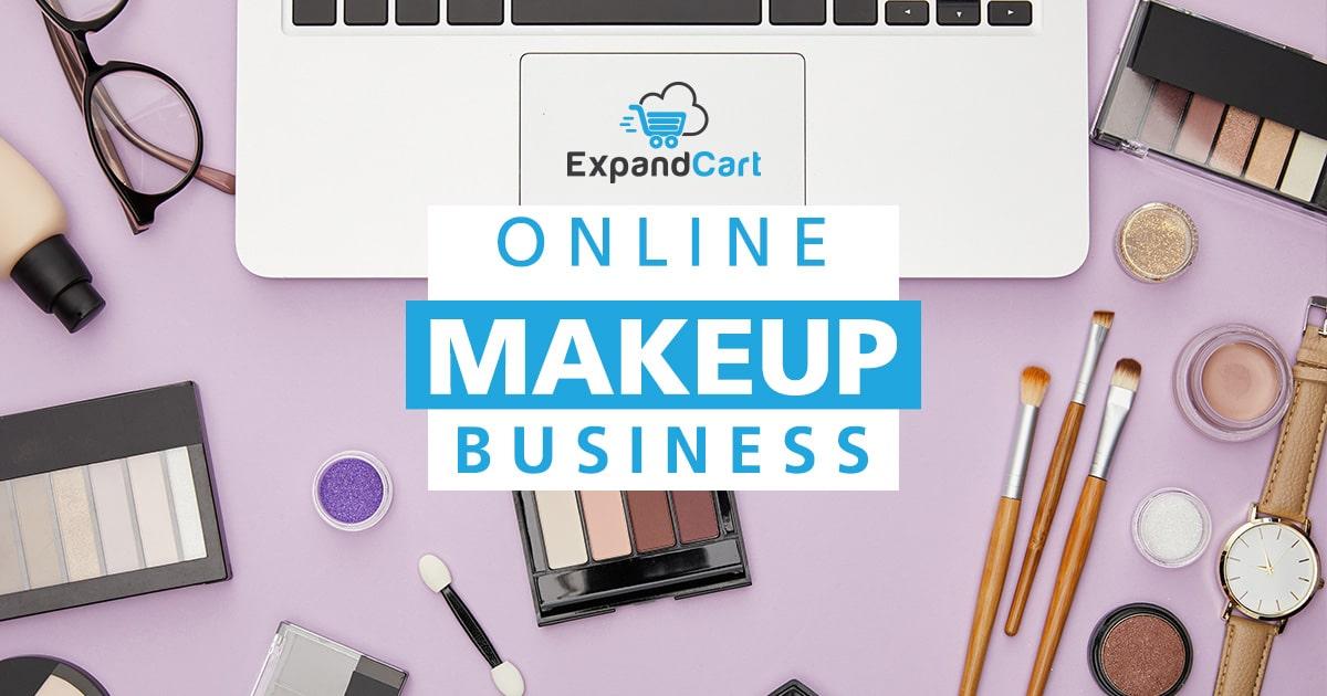 How To Start An Online Makeup Business