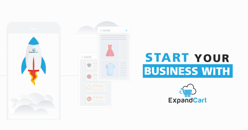 How to Start an Ecommerce Business with ExpandCart