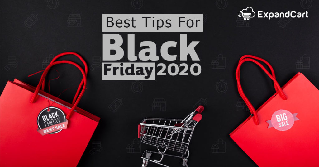 Are You Ready for The Next Black Friday 2020 ?