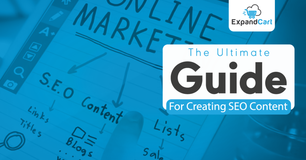 The ultimate Guide to Create Content for SEO in 2020