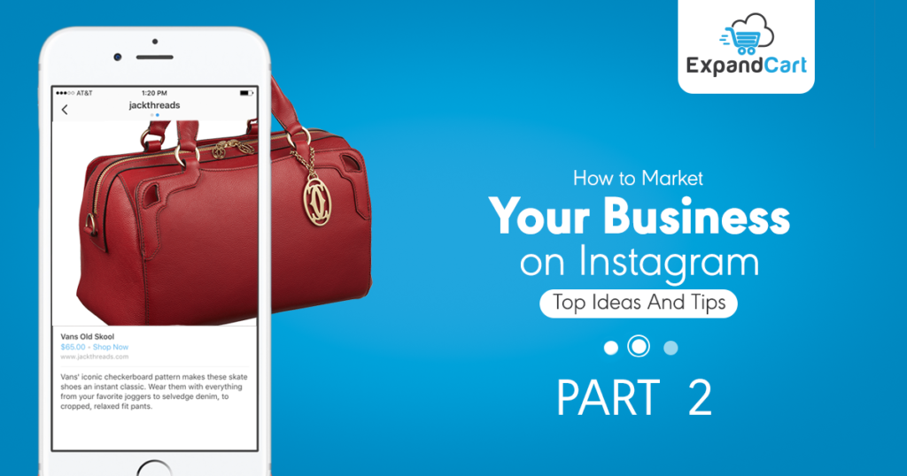 How To Market Your Business On Instagram?! Top Ideas And Tips | Part 2