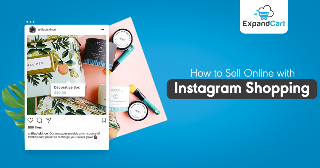 How to Sell Online with Instagram Shopping?