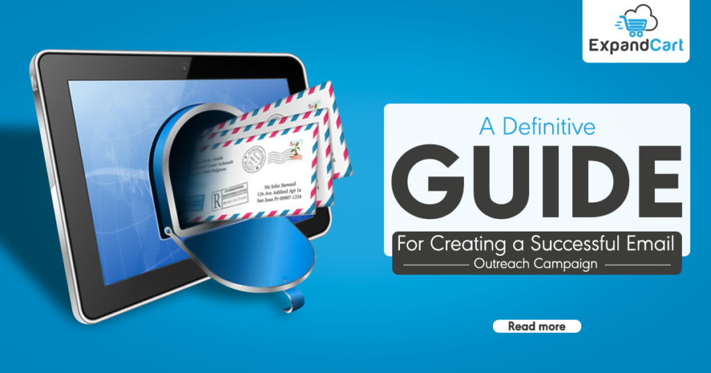 A Definitive Guide to Create a Successful Email Outreach Campaign