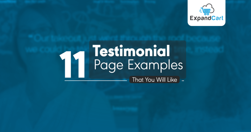 Top 11 Testimonial Page Examples That You Will Like
