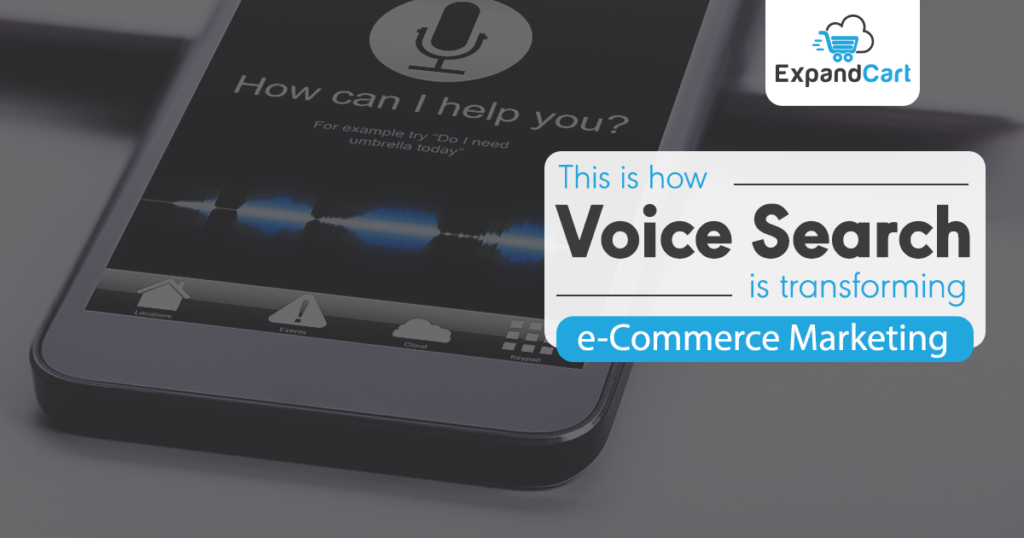 This Is How Voice Search Is Transforming E-commerce Marketing
