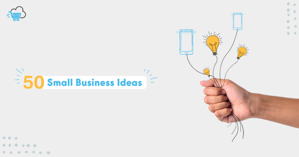 50 Online Business Ideas to Start in 2021