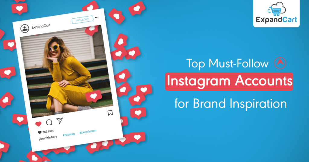Top Must-Follow Instagram Accounts for Brand Inspiration