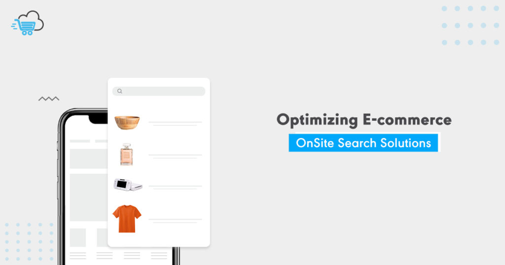 Optimizing eCommerce On Site Search Solutions