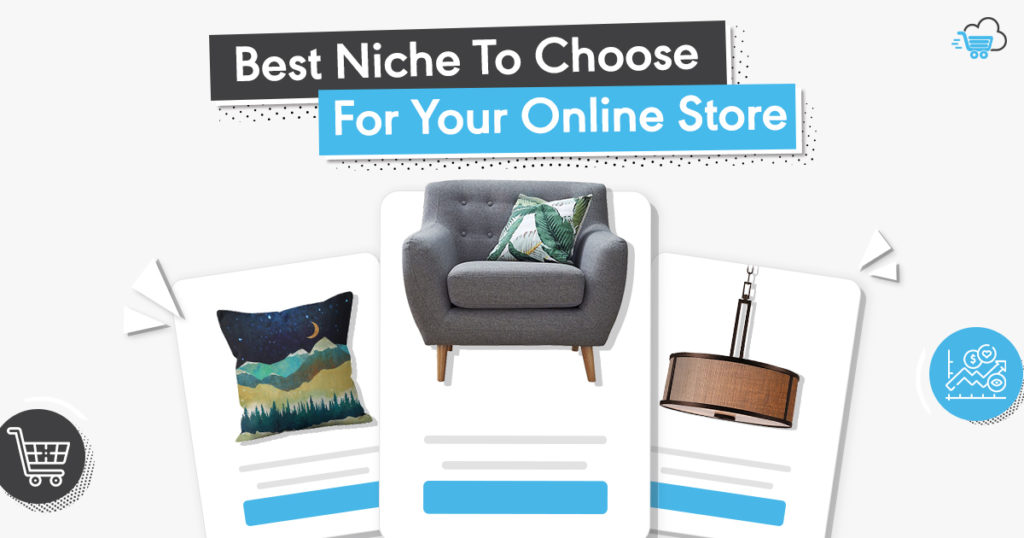 Best Niche to Choose for Your Online Store