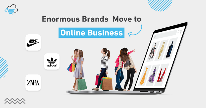 Enormous Brand Chains Move to Online Business