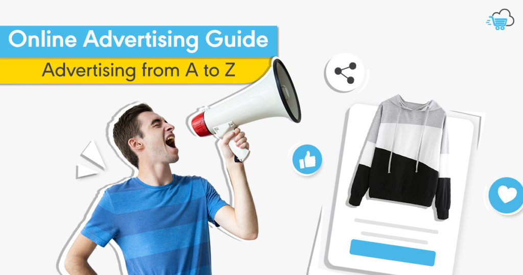 Online Advertising Guide | Types , Planing , Tracking – The Best for Your Business