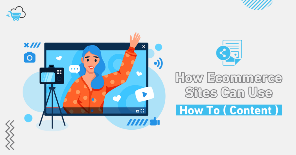 "Increase Sales on Your eCommerce Website Using "" How To Content """
