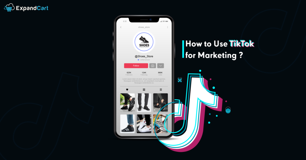 How to Use TikTok for Marketing | Business Guide