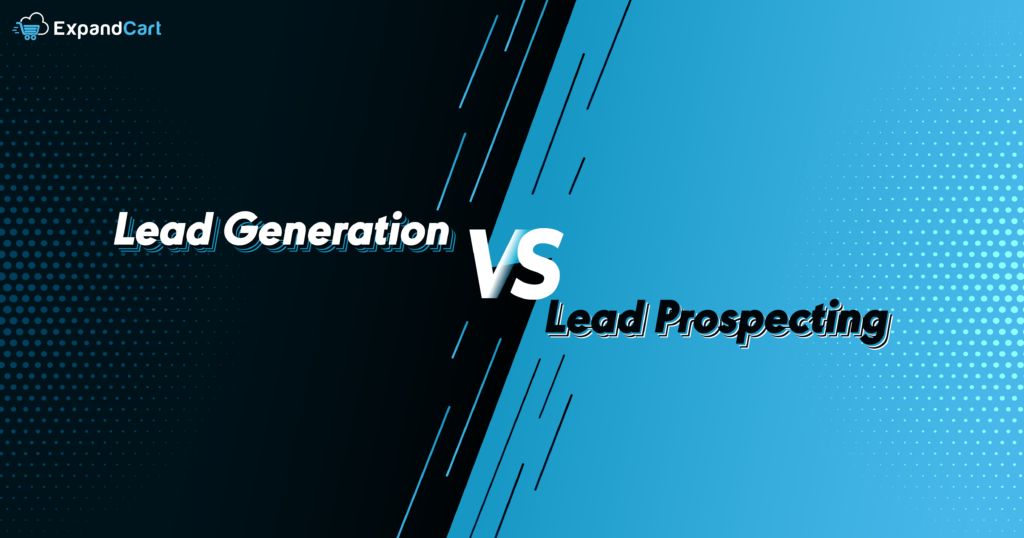 Lead Prospecting is not Lead Generation. Here is Why