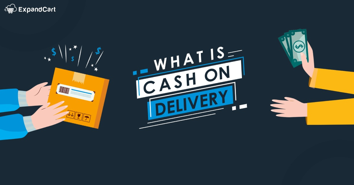 What Is Cash on Delivery