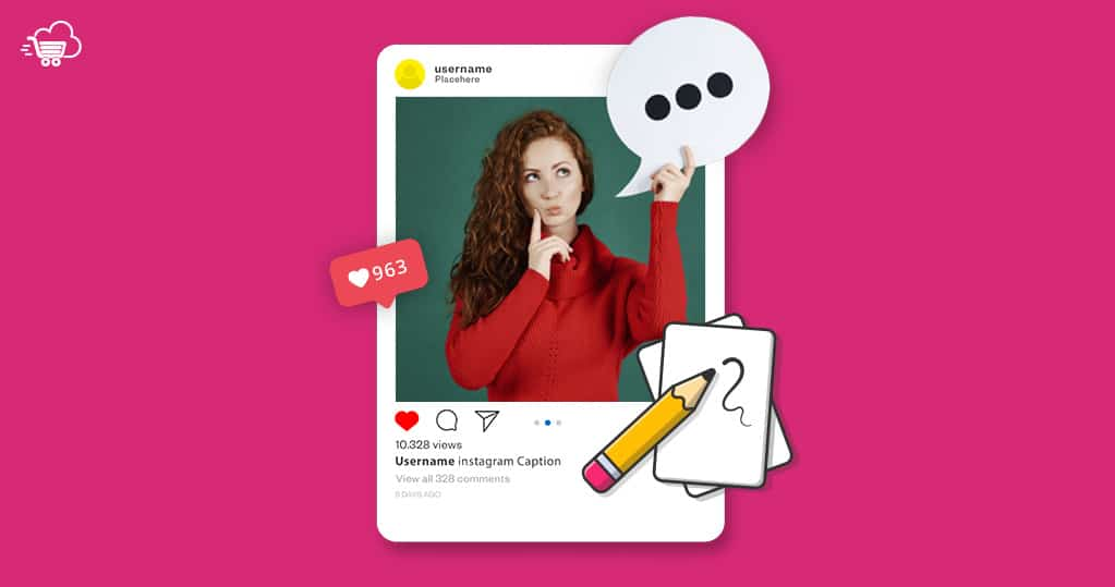 How to Write Instagram Captions? Your 2021 Ultimate Guide