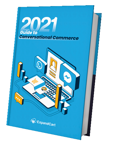 2021 Guide to Conversational Commerce